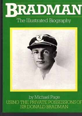 Bradman: The Illustrated Biography by Michael Page