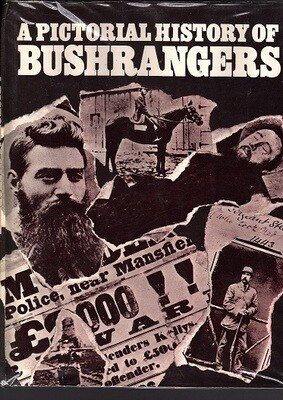 A Pictorial History of Bushrangers by Tom Prior, Bill Wannan and H Nunn