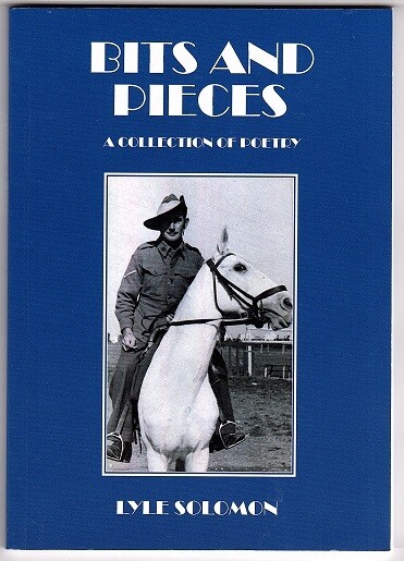 Bits and Pieces: A Collection of Poetry by Edward Lyle Solomon