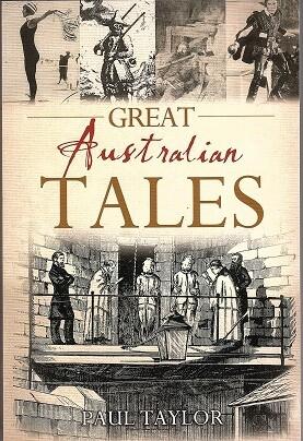 Great Australian Tales by Paul Taylor