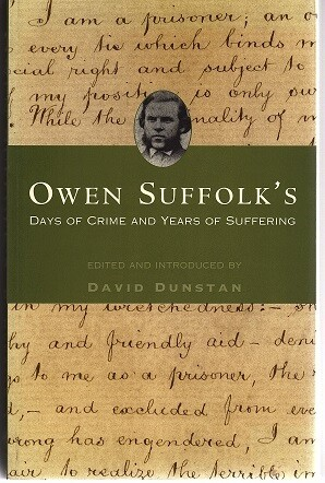 Owen Suffolk's Days of Crime and Years of Suffering edited and introduced by David Dunstan