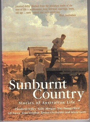 Sunburnt Country: Stories of Australian Life edited by Brian R Coffey
