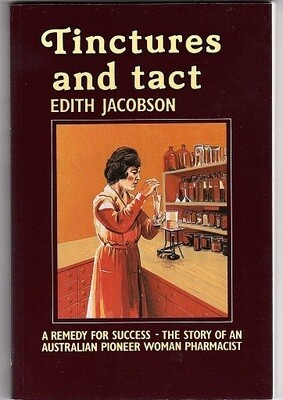 Tinctures and Tact by Edith Jacobson