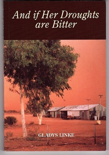 And if Her Droughts are Bitter by Gladys J Linke