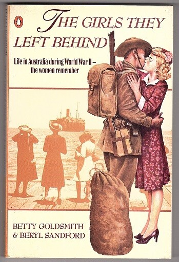 The Girls They Left Behind by Betty Goldsmith and Beryl Sandford
