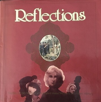 Reflections: Profiles of 150 Women who Helped Make Western Australia's History by Daphne Popham