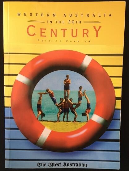Western Australia in the 20th Century by Patrick Cornish