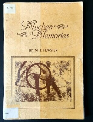 Muchea Memories by Norman Thomas Fewster
