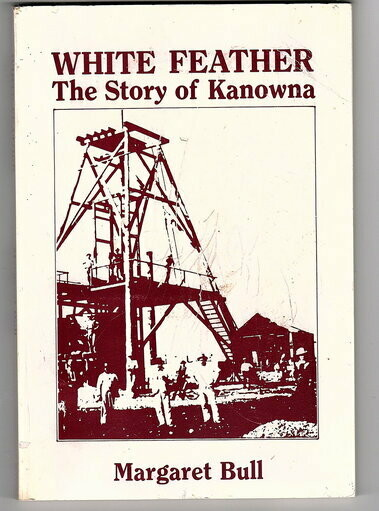 White Feather: The Story of Kanowna by Margaret Bull