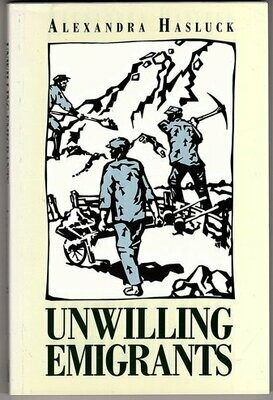 Unwilling Emigrants by Alexandra Hasluck