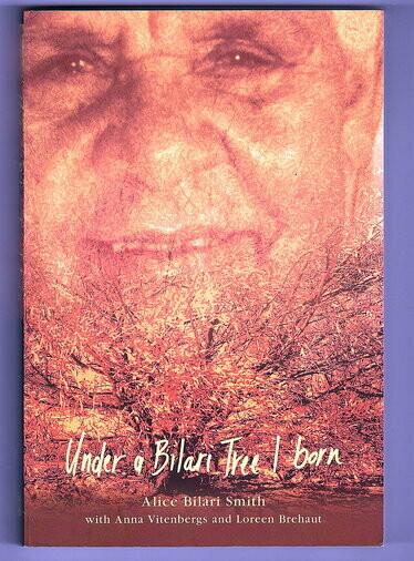 Under a Bilari Tree I Born by Alice Bilari Smith, Anna Vitenbergs and Loreen Brehaut