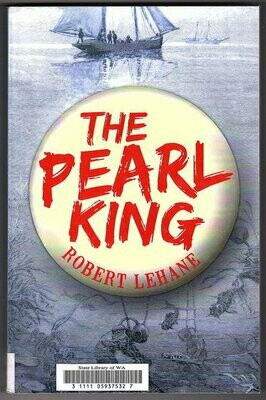 The Pearl King by Robert Lehane