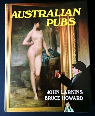 Australian Pubs by John Larkins