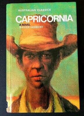 Capricornia: A Novel (Australian Classics) by Xavier Herbert