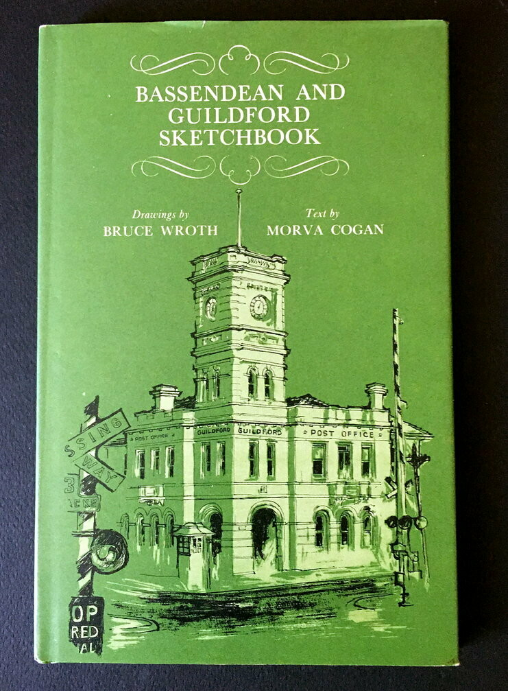 Bassendean and Guildford Sketchbook by Morva Cogan