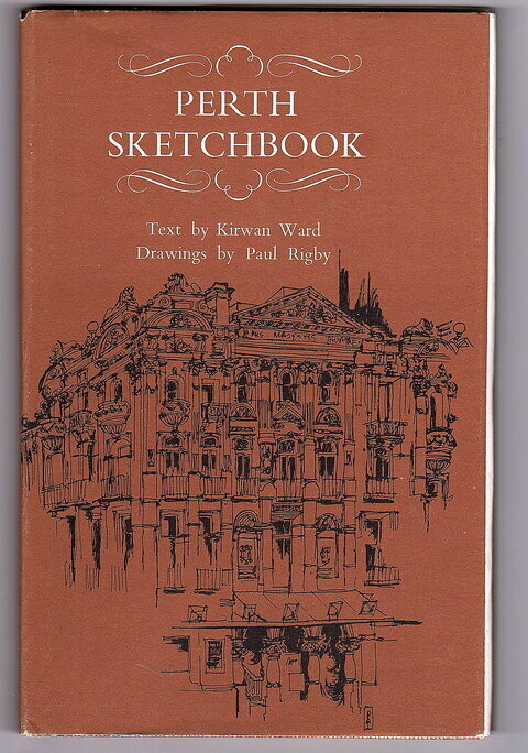 Perth Sketchbook by Kirwan Ward