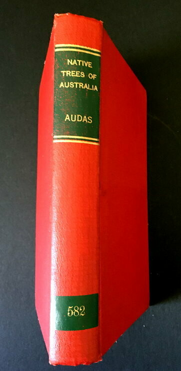 Native Trees of Australia: New and Enlarged Edition by James Wales Audas