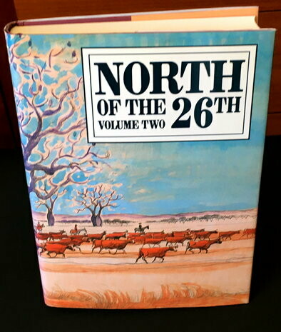 North of the 26th: A Collection of Writings, Paintings, Drawings and Photography from the Kimberley, Pilbara and Gascoyne Regions edited by Helen Weller