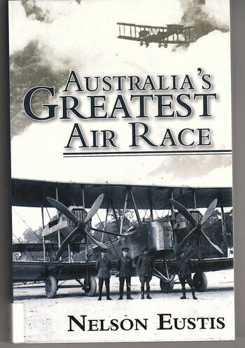 Australia's Greatest Air Race by Nelson Eustis