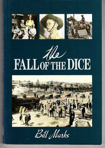 The Fall of the Dice by Bill Marks