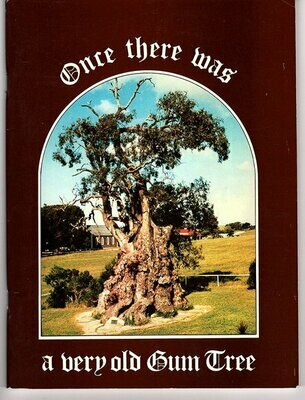 Once There Was a Very Old Gum Tree by David Herbig