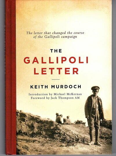 The Gallipoli Letter by Keith Murdoch