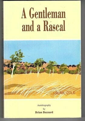 A Gentleman and a Rascal: Autobiography by Brian Buzzard
