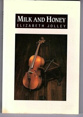 Milk and Honey by Elizabeth Jolley
