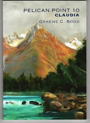 Pelican Point 10: Claudia by Graeme C Bond