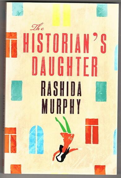 The Historian's Daughter by Rashida Murphy
