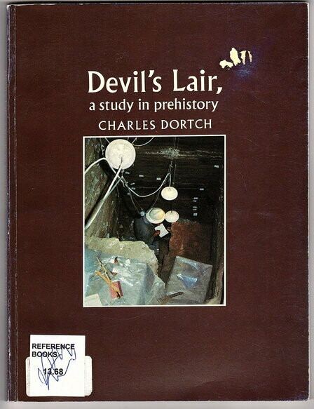Devil's Lair: A Study in Prehistory by Charles Dortch