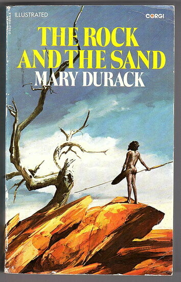 The Rock and the Sand by Mary Durack