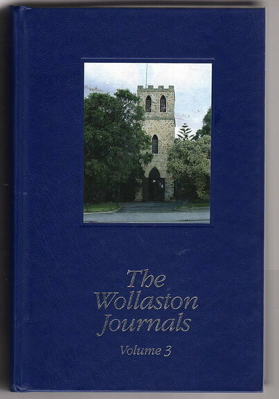 The Wollaston Journals: Volume 3, 1845-1856 edited by Helen Mann and Geoffrey Bolton