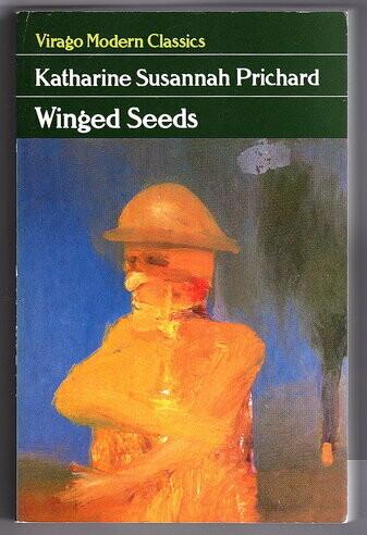 Winged Seeds by Katharine Susannah Prichard