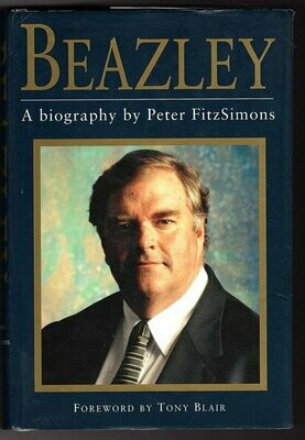 Beazley: A Biography by Peter Fitzsimons