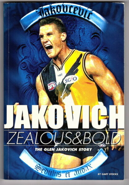 Glen Jakovich: Zealous and Bold by Gary Stocks