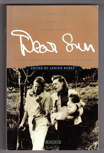 Dear Sun: The Letters of Joy Hester and Sunday Reed edited by Janine Burke