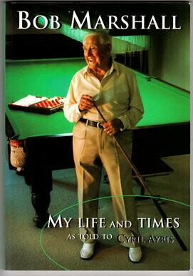 Bob Marshall: My Life and Times  by Bob Marshall and Cyril Ayris