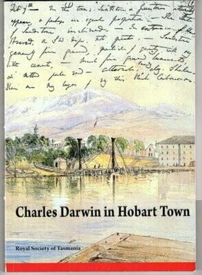 Charles Darwin in Hobart Town edited by Margaret Davies