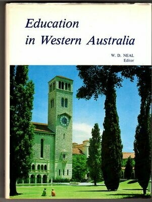 Education in Western Australia edited by W D Neal