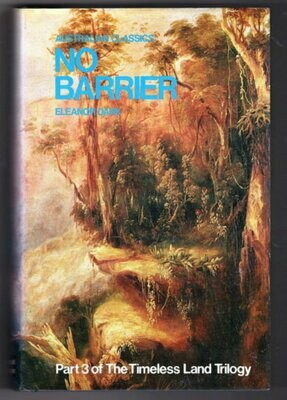 No Barrier (Australian Classics Series) by Eleanor Dark