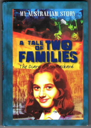 A Tale of Two Families: The Diary of Jan Packard by Jenny Pausacker