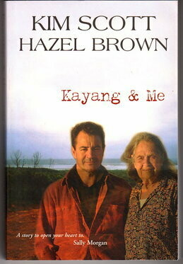 Kayang & Me by Kim Scott and Hazel Brown
