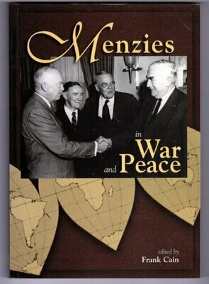 Menzies in War and Peace edited by Frank Cain