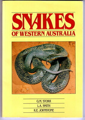 Snakes of Western Australia by G M Storr, L A Smith and R E Johnstone