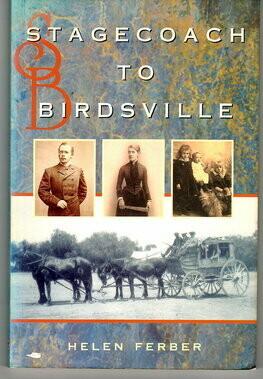 Stagecoach to Birdsville by Helen Ferber