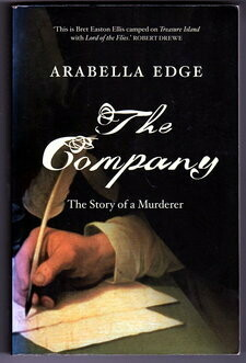 The Company: The Story of a Murderer by Arabella Edge