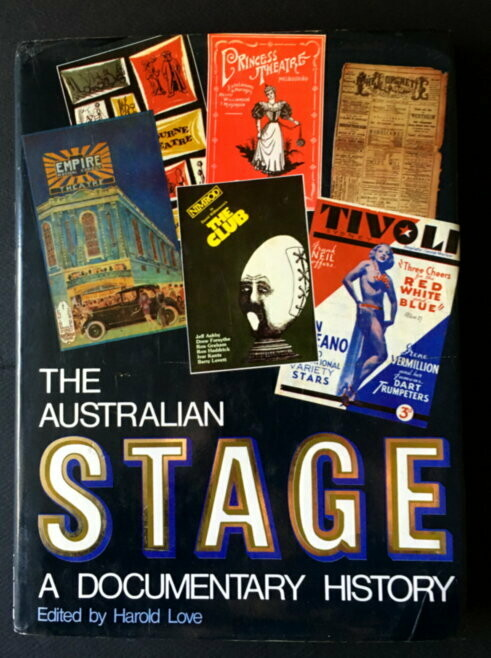 The Australian Stage: A Documentary History edited by Harold Love