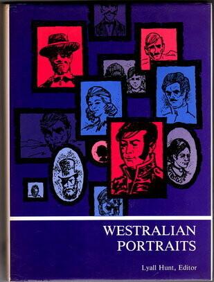 Westralian Portraits edited by Lyall Hunt