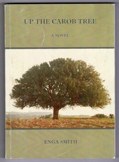 Up the Carob Tree by Enga Smith